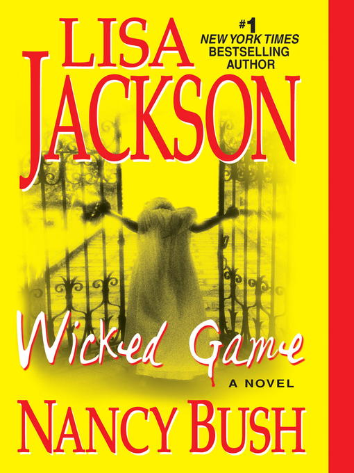 Title details for Wicked Game by Lisa Jackson - Available