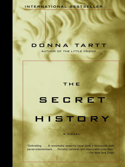 Title details for The Secret History by Donna Tartt - Available