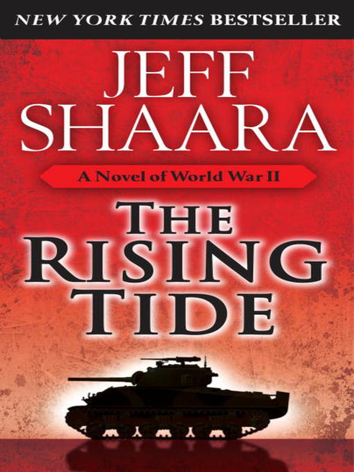 Title details for The Rising Tide by Jeff Shaara - Available