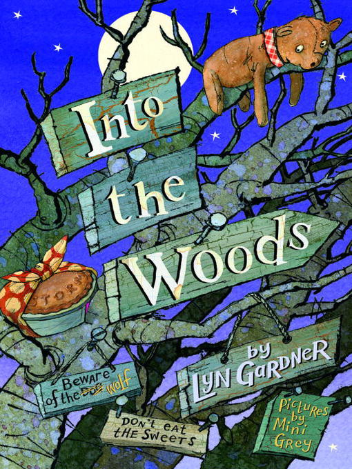 Title details for Into the Woods by Lyn Gardner - Available