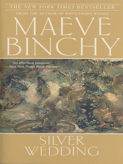 Title details for Silver Wedding by Maeve Binchy - Available