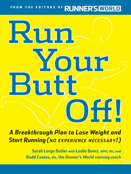 Title details for Run Your Butt Off! by Leslie Bonci - Available