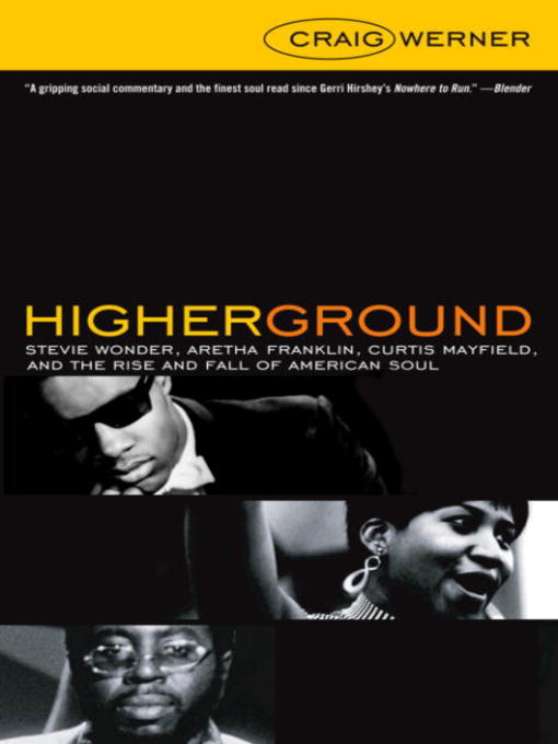 Title details for Higher Ground by Craig Werner - Available