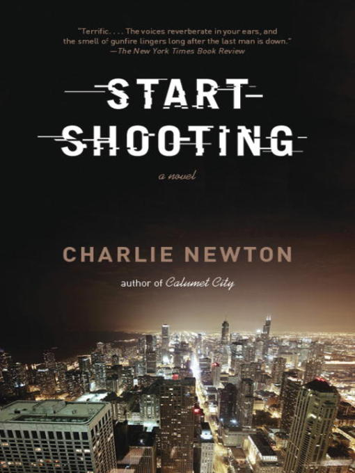 Title details for Start Shooting by Charlie Newton - Available