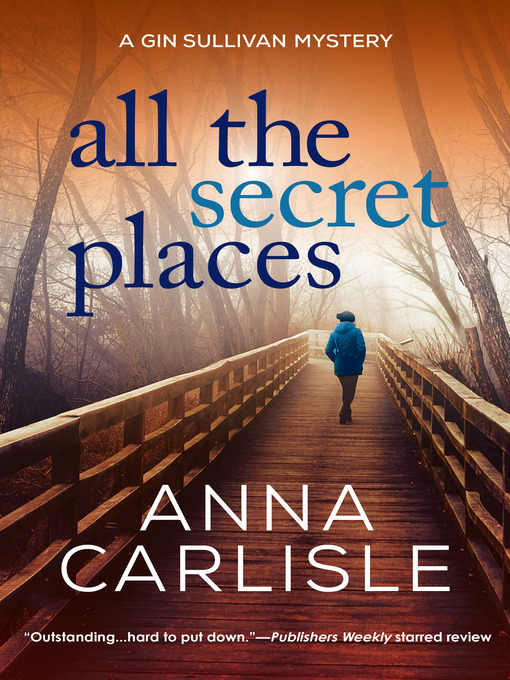 Title details for All the Secret Places by Anna Carlisle - Available