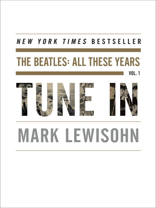 Title details for Tune In by Mark Lewisohn - Wait list