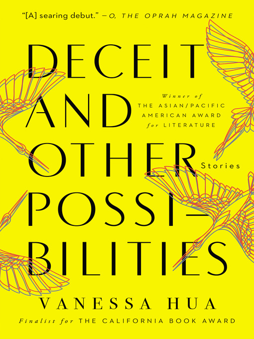 Title details for Deceit and Other Possibilities by Vanessa Hua - Available