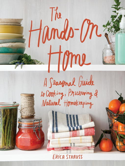 Title details for The Hands-On Home by Erica Strauss - Wait list