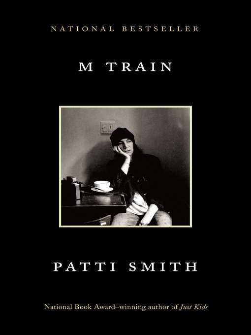 Title details for M Train by Patti Smith - Available