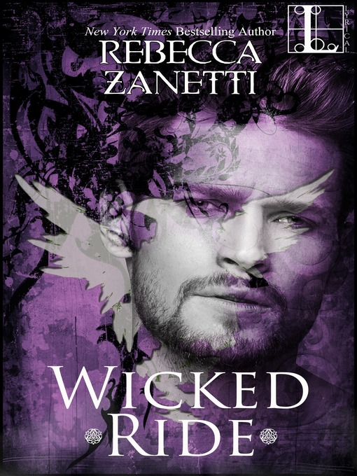 Title details for Wicked Ride by Rebecca Zanetti - Wait list