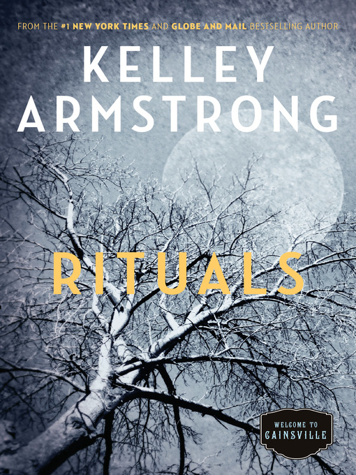 Title details for Rituals by Kelley Armstrong - Wait list