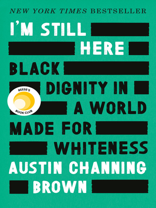 Title details for I'm Still Here by Austin Channing Brown - Available