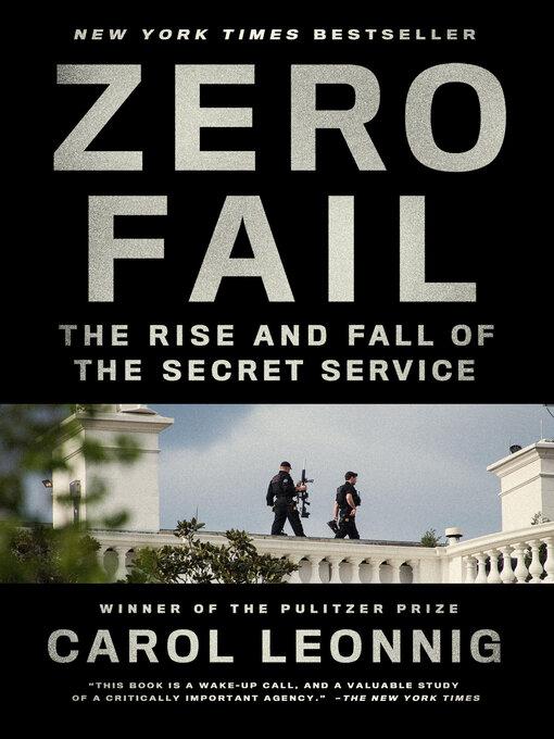 Title details for Zero Fail by Carol Leonnig - Wait list