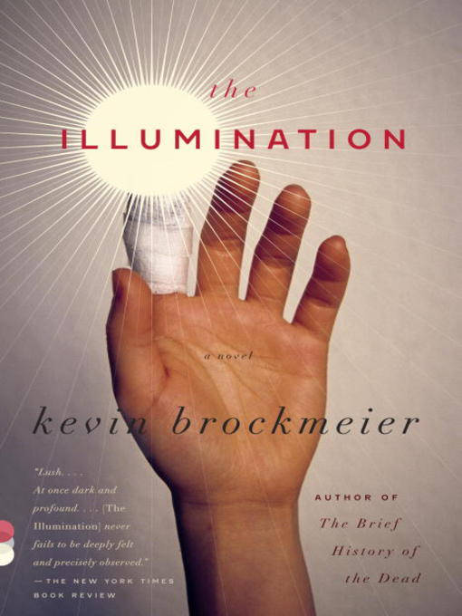 Title details for The Illumination by Kevin Brockmeier - Wait list