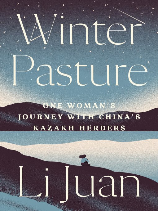 Title details for Winter Pasture by Li Juan - Available
