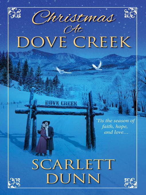 Title details for Christmas at Dove Creek by Scarlett Dunn - Wait list