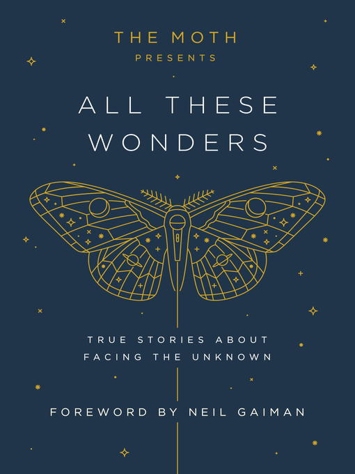 Title details for The Moth Presents All These Wonders by Catherine Burns - Wait list