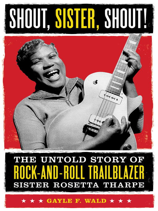 Title details for Shout, Sister, Shout! by Gayle Wald - Available