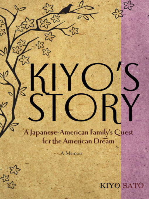 Title details for Kiyo's Story by Kiyo Sato - Available