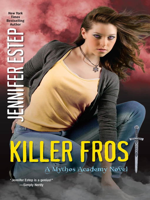 Title details for Killer Frost by Jennifer Estep - Available