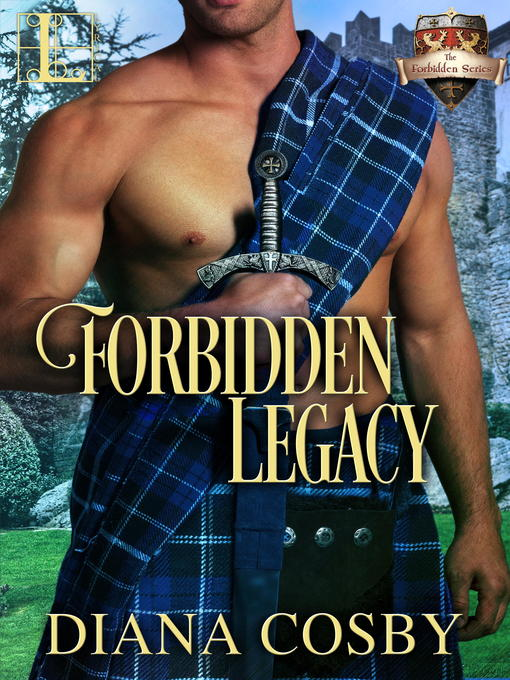Title details for Forbidden Legacy by Diana Cosby - Wait list