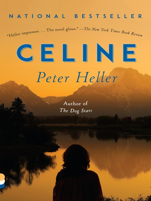 Title details for Celine by Peter Heller - Wait list