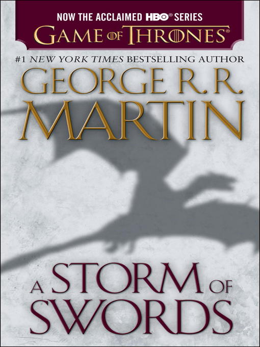 Title details for A Storm of Swords by George R. R. Martin - Available