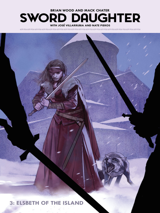 Title details for Sword Daughter (2018), Volume 3 by Brian Wood - Available