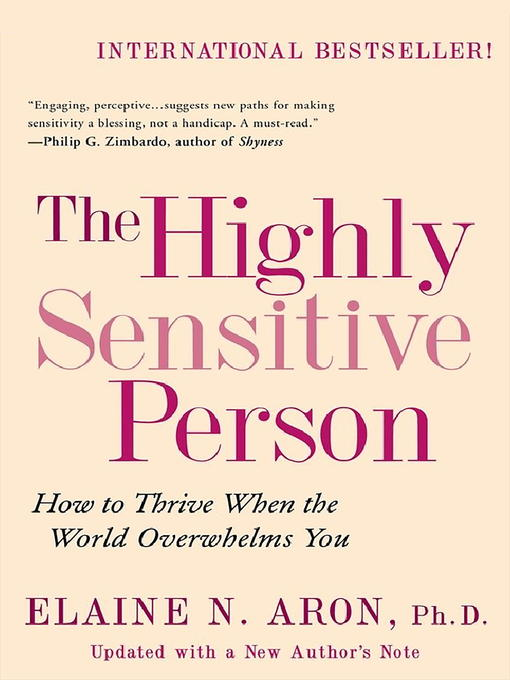 Title details for The Highly Sensitive Person by Elaine N. Aron, Ph.D. - Wait list