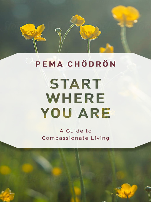 Title details for Start Where You Are by Pema Chodron - Wait list
