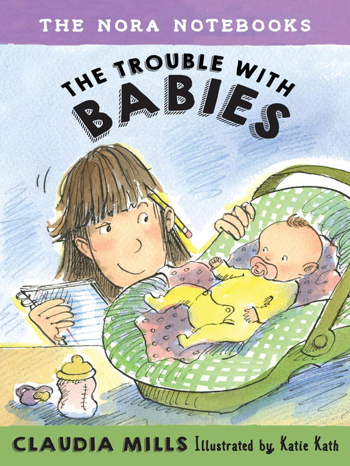 Title details for The Trouble with Babies by Claudia Mills - Available