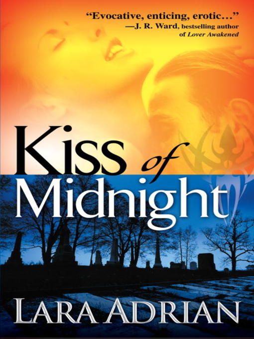 Title details for Kiss of Midnight by Lara Adrian - Available
