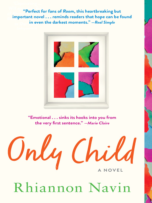 Title details for Only Child by Rhiannon Navin - Available