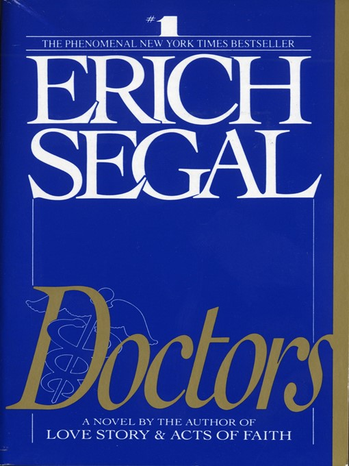 Title details for Doctors by Erich Segal - Available