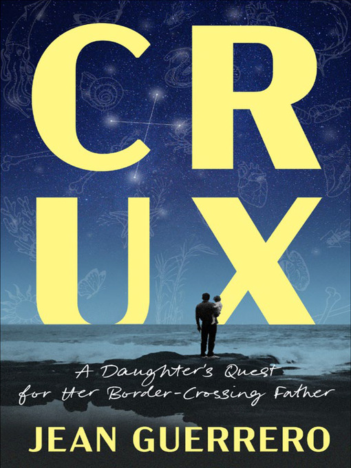 Title details for Crux by Jean Guerrero - Wait list