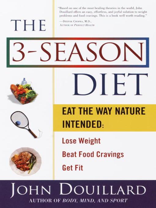 Title details for The 3-Season Diet by John Douillard - Wait list