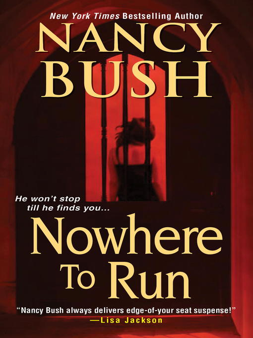 Title details for Nowhere to Run by Nancy Bush - Available