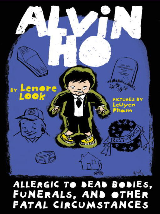 Title details for Allergic to Dead Bodies, Funerals, and Other Fatal Circumstances by Lenore Look - Available