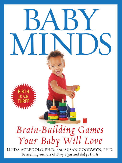 Title details for Baby Minds by Linda Acredolo, Ph.D. - Wait list