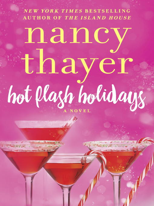 Title details for Hot Flash Holidays by Nancy Thayer - Available