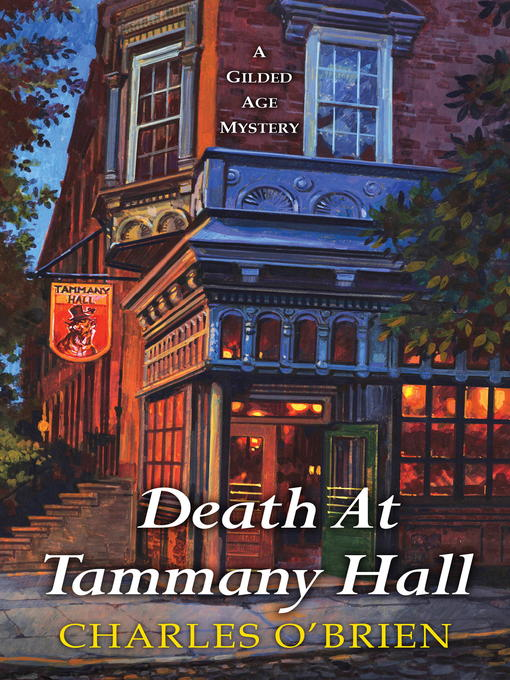 Title details for Death at Tammany Hall by Charles O'Brien - Available