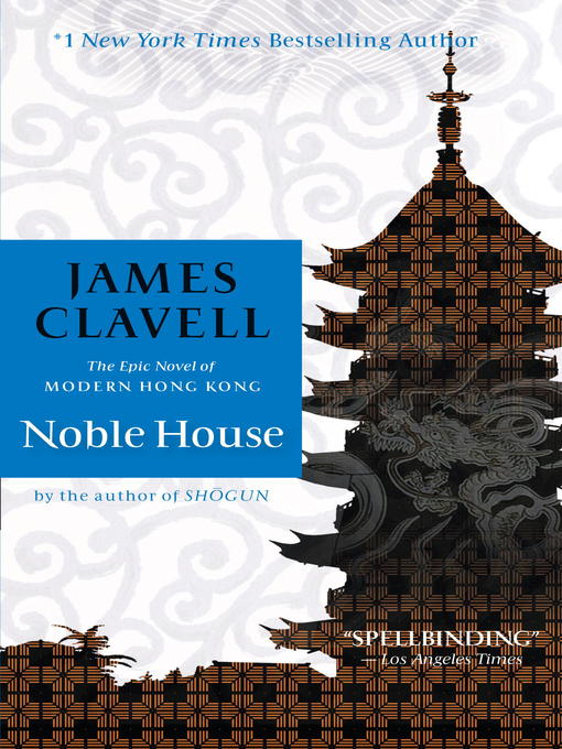 Title details for Noble House by James Clavell - Available