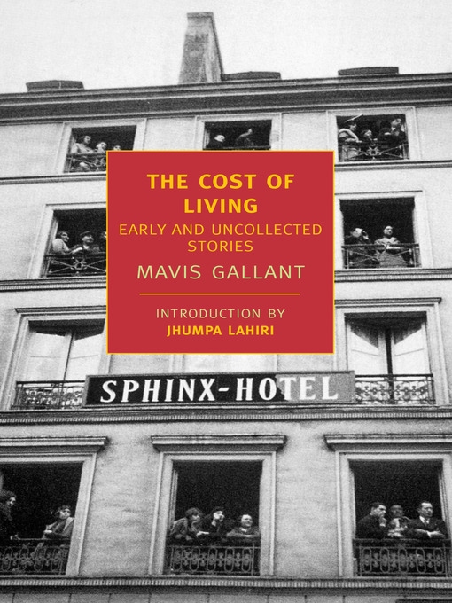 Title details for The Cost of Living by Mavis Gallant - Available