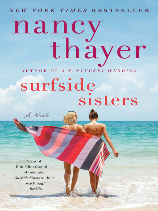 Title details for Surfside Sisters by Nancy Thayer - Available