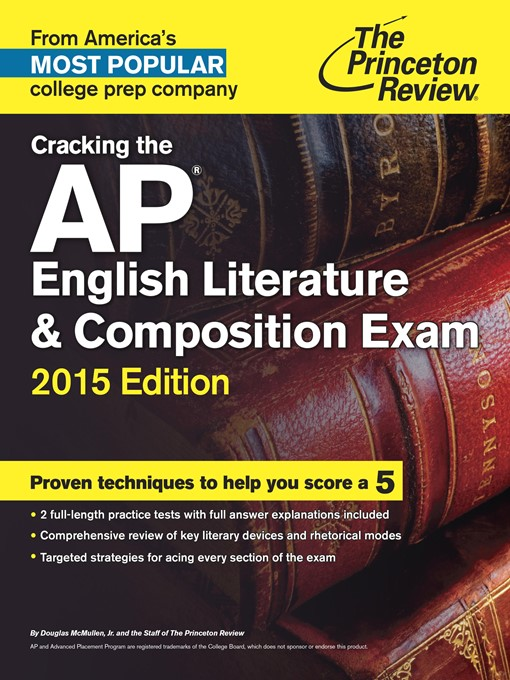 Title details for Cracking the AP English Literature & Composition Exam, 2015 Edition by Princeton Review - Available