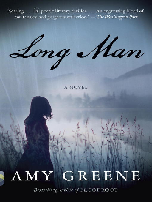 Title details for Long Man by Amy Greene - Available