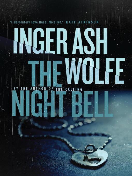 Détails du titre pour The Night Bell par Inger Ash Wolfe - Liste d'attente