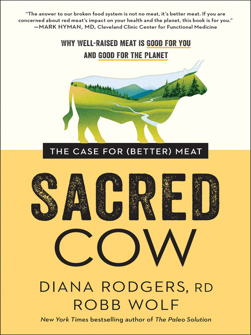 Title details for Sacred Cow by Diana Rodgers - Available