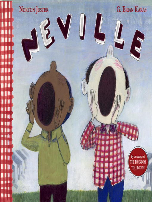 Title details for Neville by Norton Juster - Available