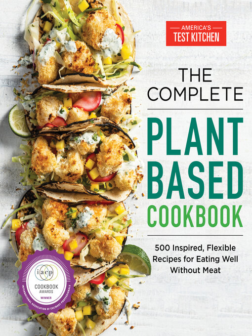 Title details for The Complete Plant-Based Cookbook by America's Test Kitchen - Wait list